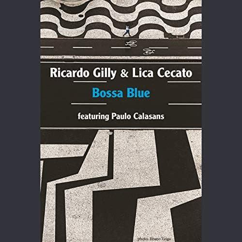 Lica Cecato & Ricardo Gilly feat. Paulo Calasans