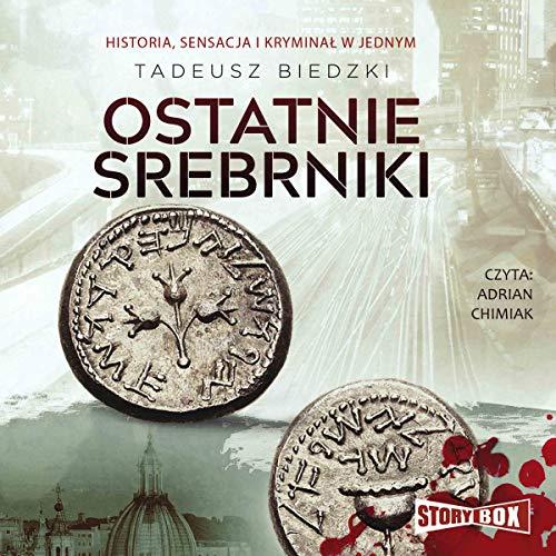Ostatnie srebrniki audiobook cover art