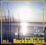 Als ich fortging Vol. 2 - Die schönsten Rockballaden