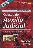 Cuerpo de Auxilio Judicial. Administración de Justicia. Temario. Volumen 1
