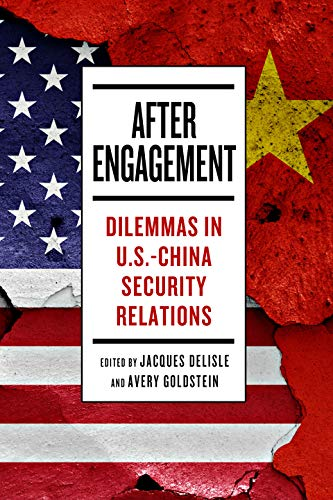 Compare Textbook Prices for After Engagement: Dilemmas in U.S.-China Security Relations  ISBN 9780815738350 by deLisle, Jacques,Goldstein, Avery
