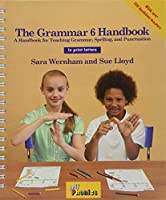 The Grammar 6 Handbook: In Print Letters (American English Edition)
