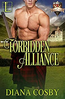 Forbidden Alliance (The Forbidden Series Book 4) by [Diana Cosby]