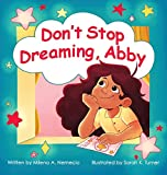 Don't Stop Dreaming, Abby