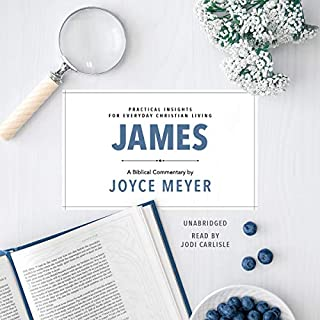 James: Biblical Commentary     Deeper Life Series, Book 2              By:                                                                                                                                 Joyce Meyer                               Narrated by:                                                                                                                                 Jodi Carlisle                      Length: 2 hrs and 48 mins     3 ratings     Overall 4.3