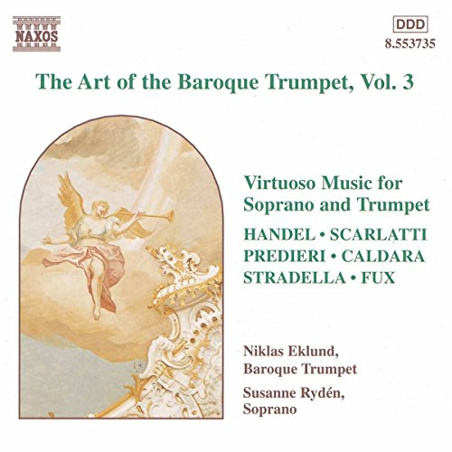 The Art of the Baroque Trumpet Volume 3