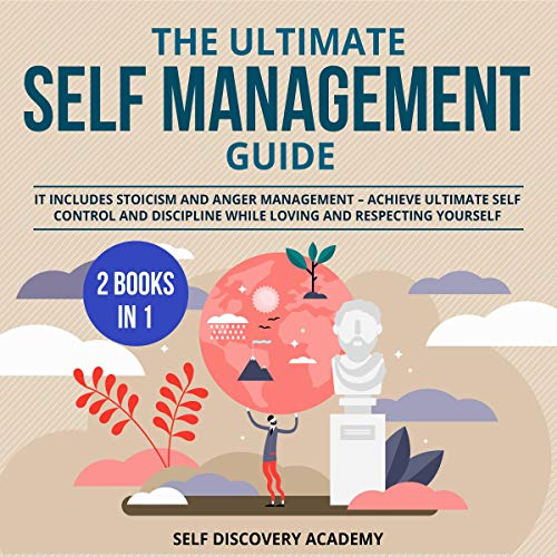 The Ultimate Self Management Guide - 2 Books in 1 Audiobook By Self Discovery Academy cover art