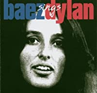 Baez Sings Dylan by Joan Baez (1998-07-19)