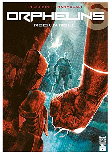 Orphelins - Tome 06: Rock'n'Roll