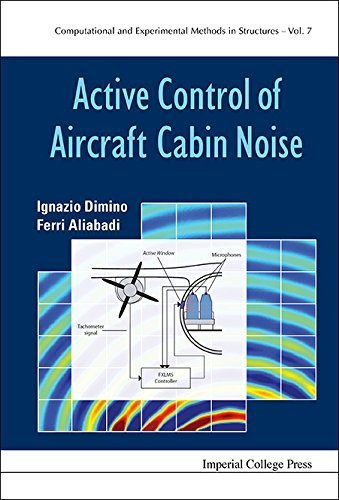 Active Control of Aircraft Cabin Noise (Computational and Experimental Methods in Structures) by Ignazio Dimino (2015-06-30)