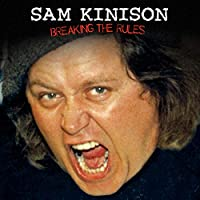 Sam Kinison: Breaking the Rules Hörbuch