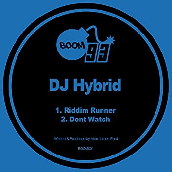 Riddim Runner / Dont Watch