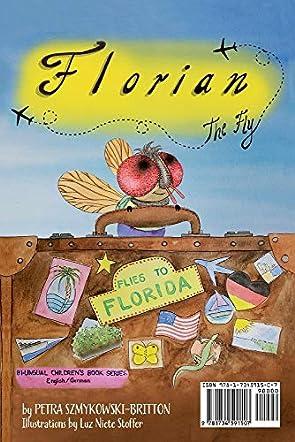 Florian the Fly Flies to Florida