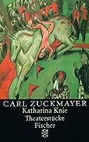 Katharina Knie: Theaterstuecke 1927 - 1929. Gesammelte Werke in Einzelbaenden