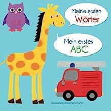 Meine ersten Wörter - Mein erstes ABC. Ab 18 Monaten. (German Edition)