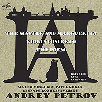 Andrey Petrov: The Master and Marguerita (Live)
