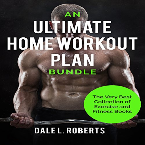 An Ultimate Home Workout Plan Bundle audiobook cover art