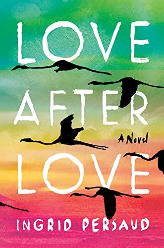 Love After Love: A Novel