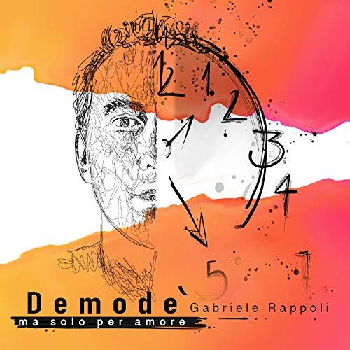 Demode' (Ma solo per amore)