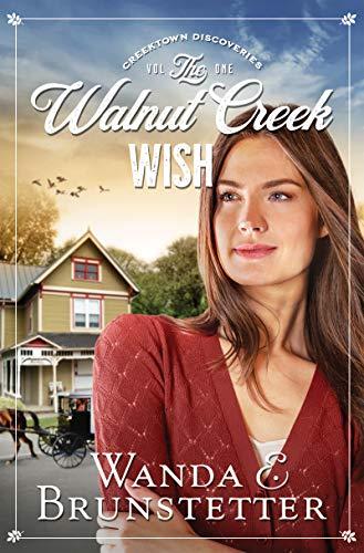 The Walnut Creek Wish (Volume 1) (Creektown Discoveries)
