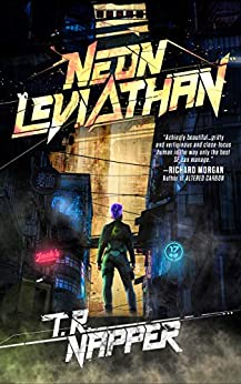 Neon Leviathan by [T.R. Napper]