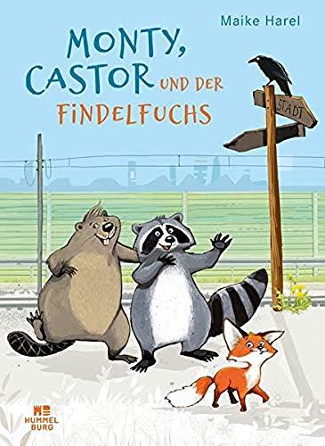Buchseite und Rezensionen zu 'Monty, Castor und der Findelfuchs' von Harel, Maike