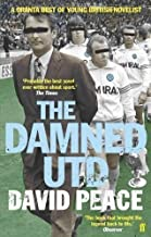 The Damned Utd by David Peace New Edition (2007)