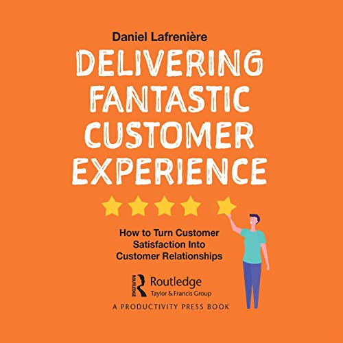 Delivering Fantastic Customer Experience cover art