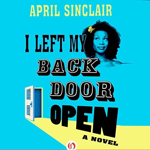 I Left My Back Door Open audiobook cover art