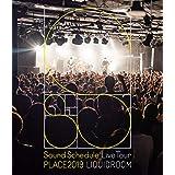 "Sound Schedule Live Tour ""PLACE2019"" LIQUIDROOM(Blu-ray Disc)"
