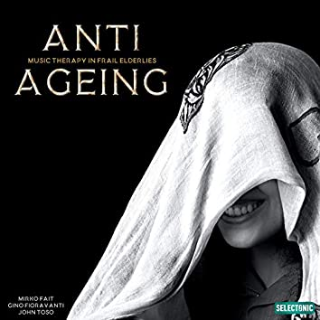 Anti-ageing: Music Therapy in Frail Elderlies