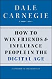 How to Win Friends and Influence People in the Digital Age...