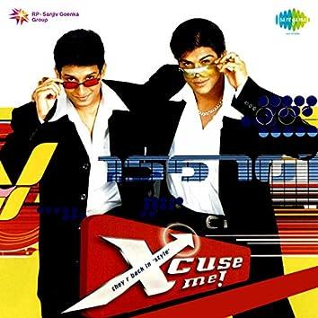 Xcuse Me (Original Motion Picture Soundtrack)