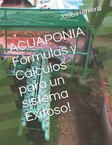 ACUAPONIA Fórmulas y Cálculos para un sistema Exitoso!