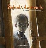 Enfants du monde: Portraits d'enfants d'ici et d'ailleurs (Coups de crayon) (French Edition)...