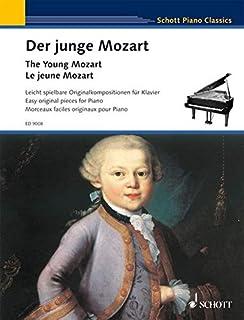 The Young Mozart - Easy Original Pieces for Piano: Schott Piano Classics