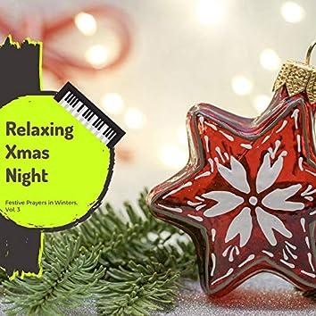 Relaxing Xmas Night - Festive Prayers In Winters, Vol. 3
