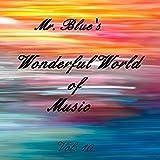 Mr. Blue's Wonderful World Of Music Vol. 10
