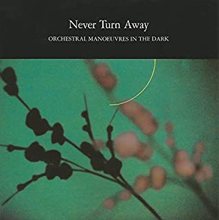 """Never Turn Away - Orchestral Manoeuvres In The Dark 7"""" 45"""