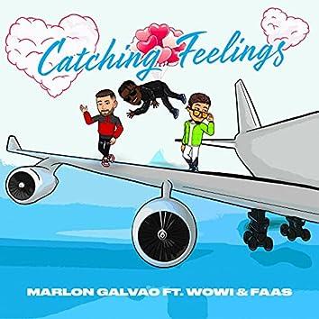 Catching Feelings (feat. Wowi & Faas)