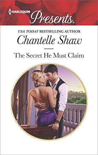 The Secret He Must Claim: A Secret Baby Romance (The Saunderson Legacy Book 1)