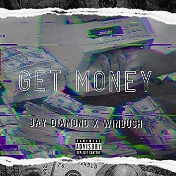Get Money (feat. Winbush)