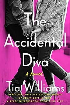 The Accidental Diva (English Edition) por [Tia Williams]