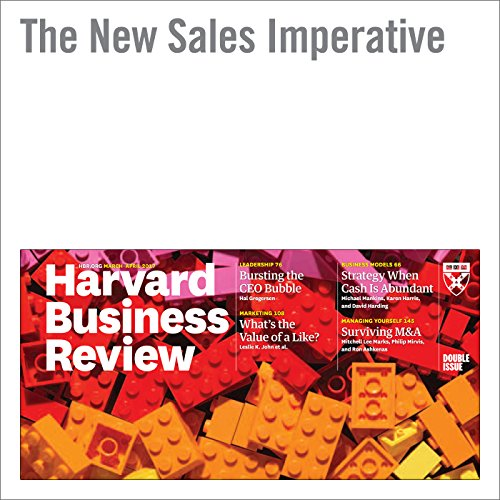 The New Sales Imperative                   By:                                                                                                                                 Nicholas Toman,                                                                                        Brent Adamson,                                                                                        Cristina Gomez                               Narrated by:                                                                                                                                 Fleet Cooper                      Length: 28 mins     Not rated yet     Overall 0.0