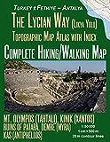 The Lycian Way (Likia Yolu) Topographic Map Atlas with Index 1:50000 Complete Hiking/Walking Map Turkey Fethiye - Antalya Mt. Olympos (Tahtali), Kinik ... Map (Travel Guide Trail Maps of Turkey)