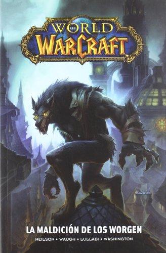 WORLD OF WARCRAFT 05. LA MALDICION DE LOS WORGEN (COMIC)