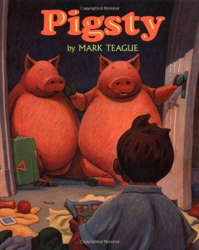 Pigsty by Mark Teague (1994-09-01)