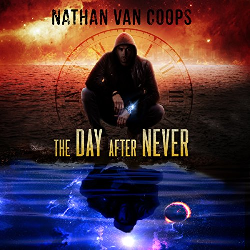 The Day After Never: A Time Travel Adventure audiobook cover art