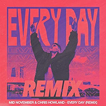 Every Day (Remix)
