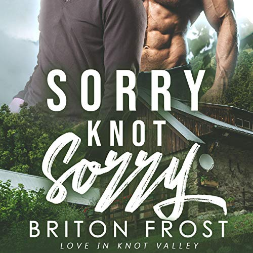 Sorry Knot Sorry: An MM Mpreg Romance audiobook cover art